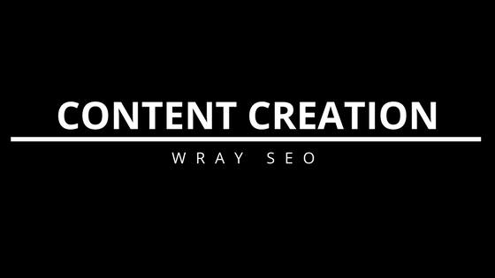 Content Creation Services - Wray SEO